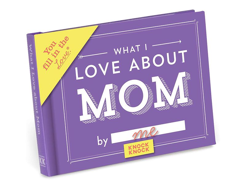 Knock Knock What I Love about Mom Fill in the Love Book Fill-in-the-Blank Gift Journal