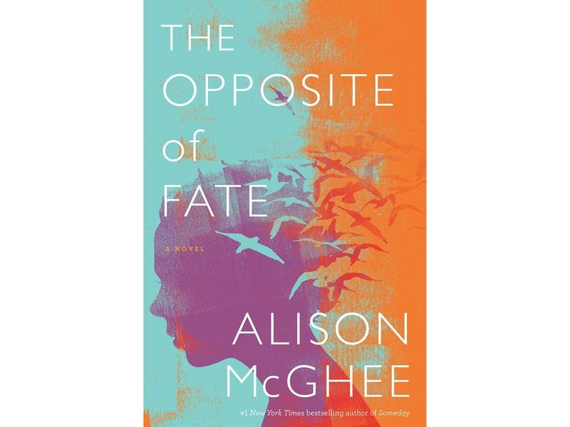 The Opposite of Fate by Alison McGhee